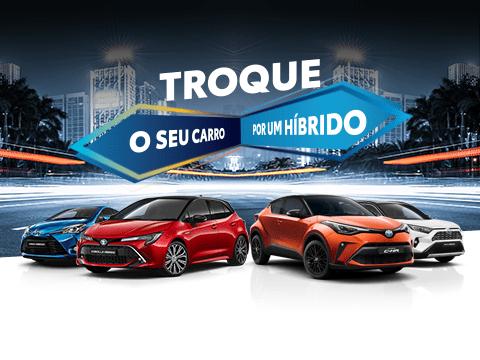 Troque o seu carro por um Híbrido Toyota